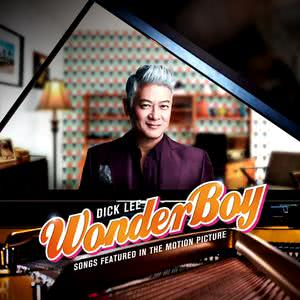 Album Song Featured In The Motion Picture WONDER BOY from Dick Lee