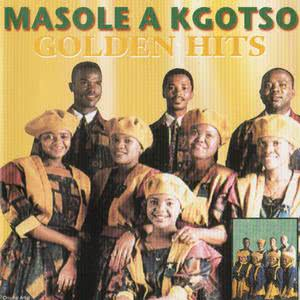 Album Golden Hits from Masole A Kgotso