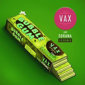 Album Bubble Gum (Lü Remix) from Vax