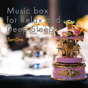 Album Music Box for Relax and Deep Sleep from RELAX WORLD