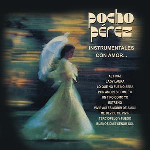 Album Pocho Pérez Instrumentales Con Amor... from Pocho Perez