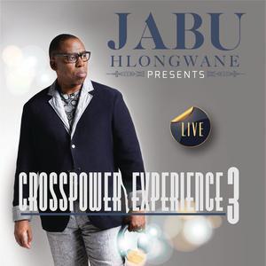 Album Crosspower Experience 3 (Live) from Jabu Hlongwane