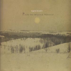 Album Pieśni Do Świętych Pańskich from Kapela Brodow