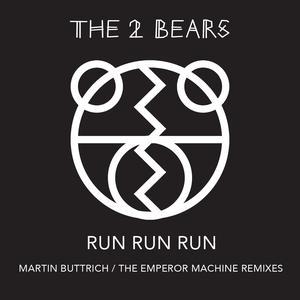 Album Run Run Run from The 2 Bears