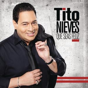 Album Que Seas Feliz from Tito Nieves