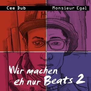Album Wir machen eh nur Beats, Vol. 2 from Cee Dub