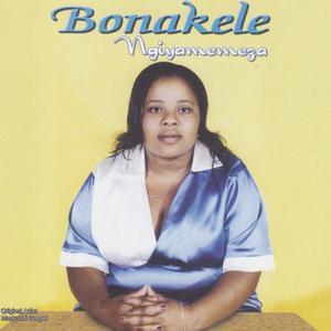 Album Ngiyamemeza from Bonakele