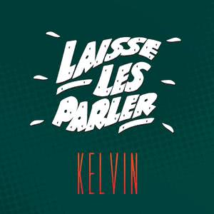 Album Laisse les parler from Kelvin