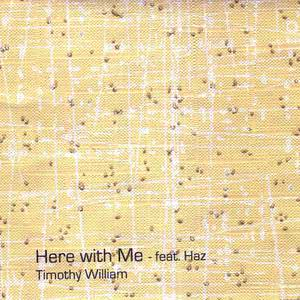 Album Here with Me from Timothy William