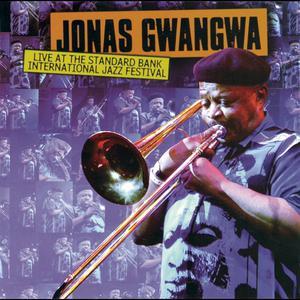 Album Live At International Standard Bank Jazz Festival from Jonas Gwangwa