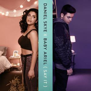 Album Say It from Daniel Skye
