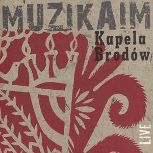 Album Muzikaim. Musical Traditions of Polish Jews from Kapela Brodow