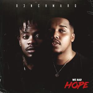 Album We Had Hope from B3nchMarQ