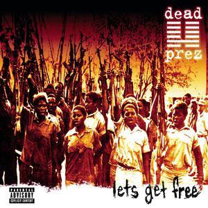 Album Let's Get Free from Dead Prez