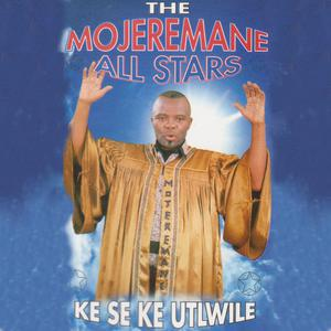 Listen to Ke Se Ke Utlwile song with lyrics from Mojeremane All Stars Band