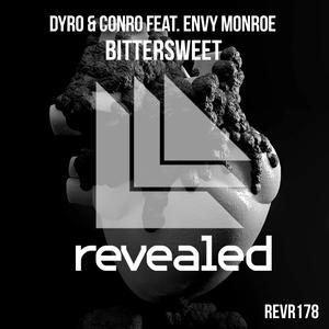 Listen to Bittersweet (Original Mix) song with lyrics from Dyro