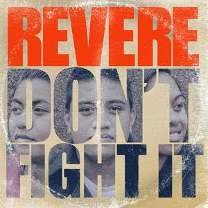 Album Don't Fight It from Revere