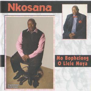 Album Mo Bophelong O Llelle Moya from Nkosana