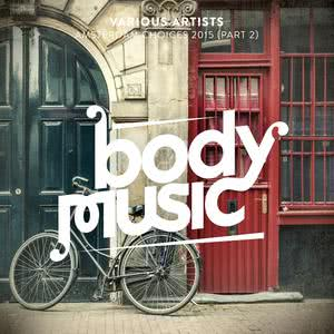 Album Body Music - Amsterdam Choices 2015, Pt. 2 from Various Artists