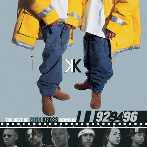 Album The Best Of Kris Kross Remixed: '92, '94, '96 from Kris Kross