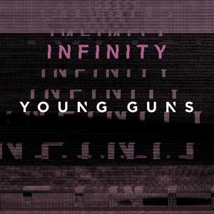 Album Infinity from Young Guns