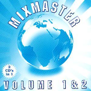 Album Mixmasters Vol 1 & 2 from Mixmaster