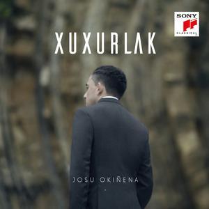 Album Josu Okiñena: Xuxurlak from Josu Okiñena