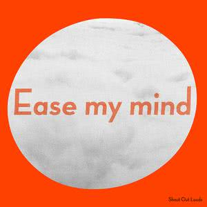 Album Ease My Mind from Shout Out Louds