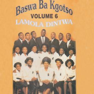Album Lamola Dintwa Volume 6 from Baswa Ba Kgotso
