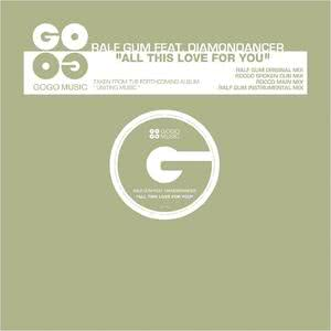 Listen to All This Love for You (Rocco Main Mix) song with lyrics from Ralf GUM