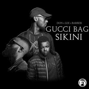 Album Gucci Bag Sikini from Don
