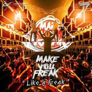 Album Like a Freak from Make You Freak