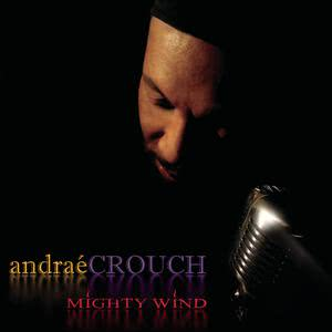 Album Mighty Wind from Andrae Crouch
