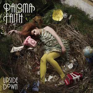 Listen to Upside Down (Widower Remix) song with lyrics from Paloma Faith