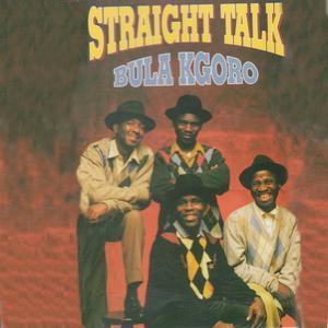 Album Bula Kgoro from Straight Talk