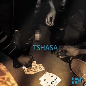 Album Tshasa from Beatmochini