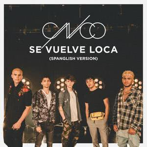 Listen to Se Vuelve Loca (Spanglish Version) song with lyrics from CNCO