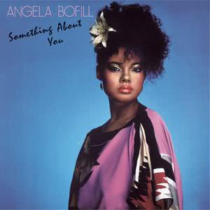 Album Something About You (Expanded Edition) from Angela Bofill