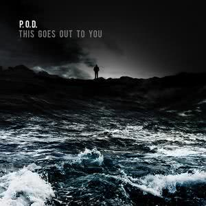 Album This Goes Out To You from P.O.D.
