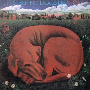 Album Let Sleeping Dogs Lie from Ticket