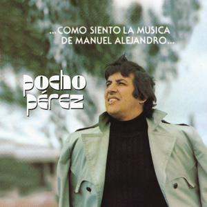 Album Como Siento la Música de Manuel Alejandro from Pocho Perez