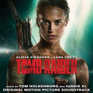 Album Tomb Raider (Original Motion Picture Soundtrack) from Junkie XL