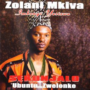 Listen to Somagwaza song with lyrics from Zolani Mkiva (Imbongi Yesizwe)