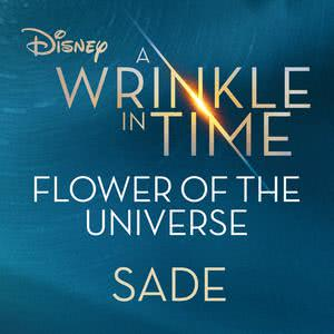 """Album Flower of the Universe (From Disney's """"A Wrinkle in Time"""") from Sade"""