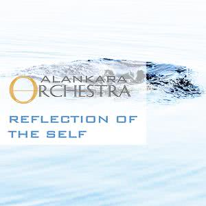 Listen to Reflection of the Self song with lyrics from Alankara