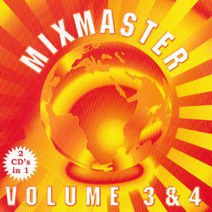 Album Mixmasters Volume 3 & 4 from Mixmaster
