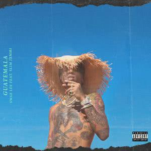 Listen to Guatemala song with lyrics from Swae Lee