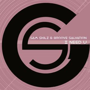 Album I Need U from Sam Skilz