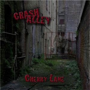 Listen to Cherry Lane song with lyrics from Crash Alley