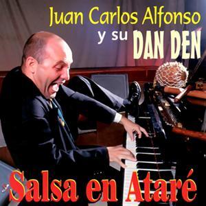 Album Salsa en Ataré (Remasterizado) from Juan Carlos Alfonso y Su Dan Den